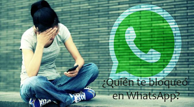 WhatsApp: Con este truco sabrás si te han bloqueado ¡Que no te mientan!