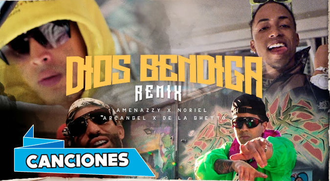 Dios Bendiga Remix - Amenazzy X Noriel X Arcangel X De La Ghetto (VIDEO)