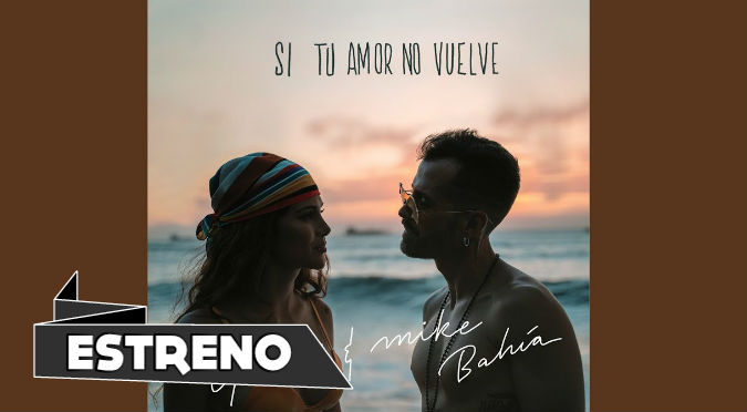 Si Tu Amor No Vuelve - Greeicy ft Mike Bahía (VIDEO)