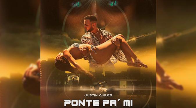 "Justin Quiles estrena ""Ponte Pa' Mí"" | VIDEO"