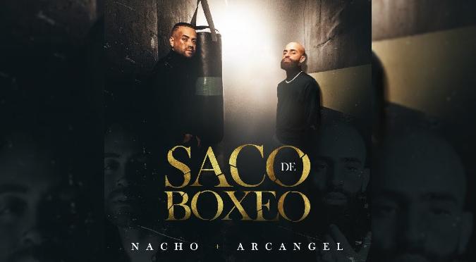 Nacho se une con Arcángel para estrenar el nuevo sencillo 'Saco De Boxeo'   VIDEO