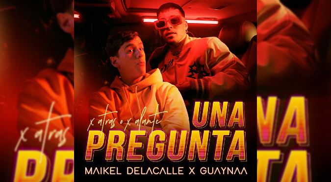 Maikel Delacalle y Guaynaa se unen para presenta 'Una Pregunta' | VIDEO